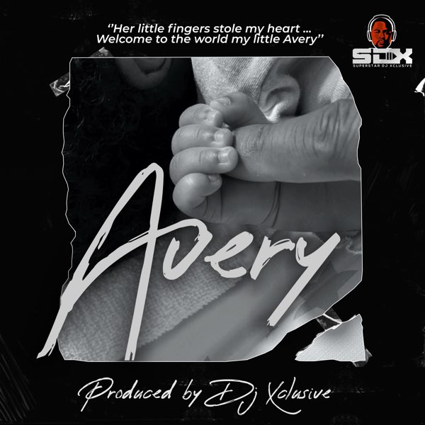 DOWNLOAD MP3: DJ Xclusive – Avery