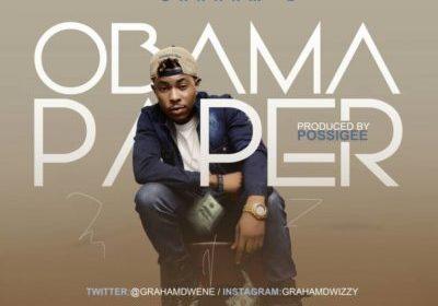 DOWNLOAD MP3: Graham D – Obama Paper
