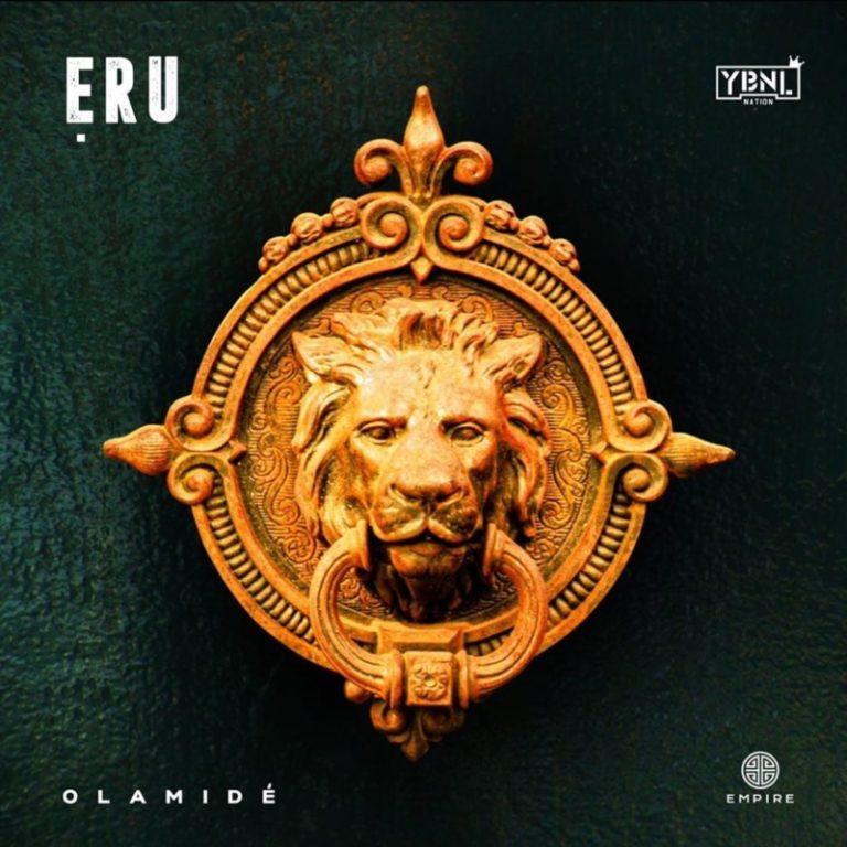 DOWNLOAD MP3: Olamide – Eru