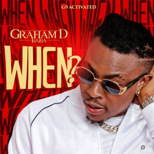 DOWNLOAD MP3: Graham D – When