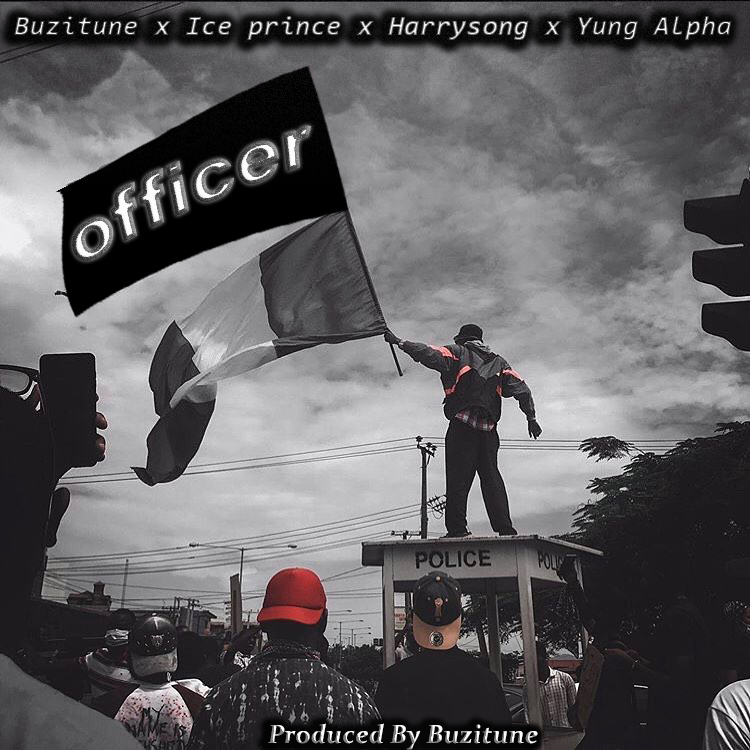 DOWNLOAD MP3: Yung Alpha x Ice Prince x Harrysong – Officer