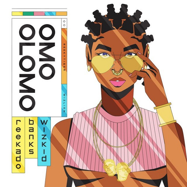 DOWNLOAD: Reekado Banks x Wizkid – Omo Olomo