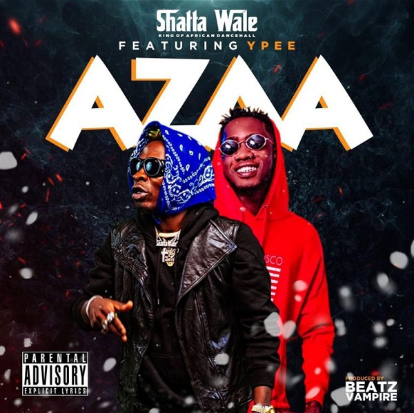 DOWNLOAD MP3: Shatta Wale Ft Ypee – Azaa
