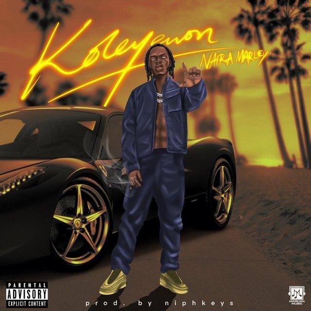 DOWNLOAD MP3: Naira Marley – Koleyewon