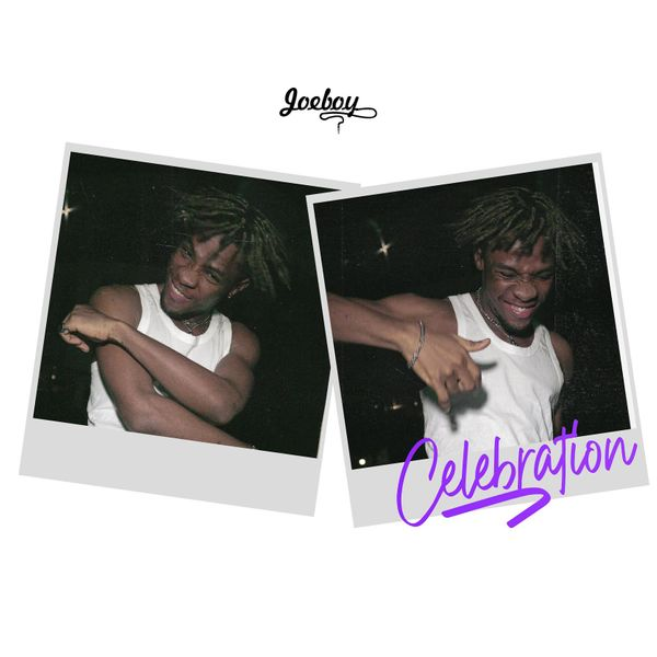 DOWNLOAD MP3: Joeboy – Celebration