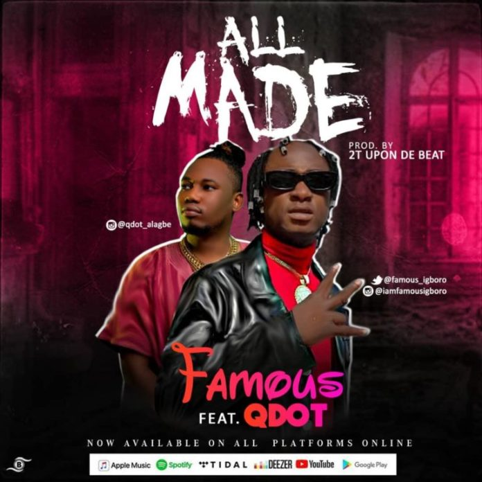 DOWNLOAD MP3: Famous ft. Qdot – All Made