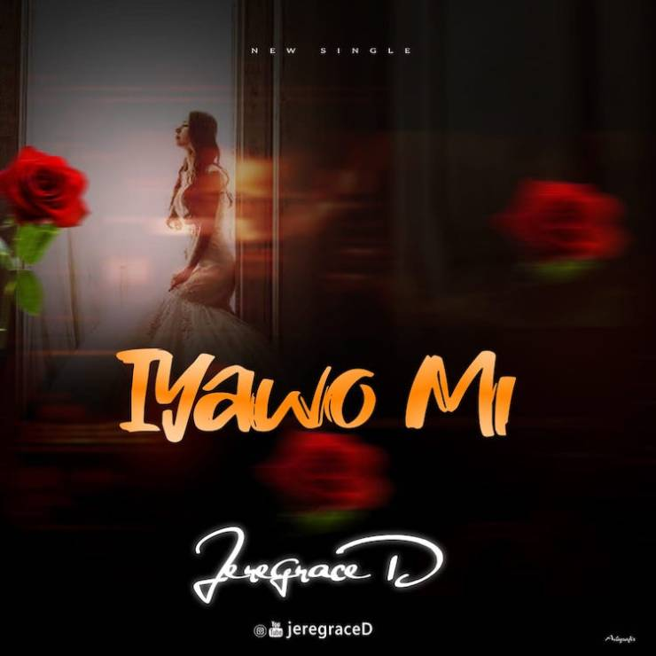DOWNLOAD Mp3: Iyawo Mi – Jeregraced
