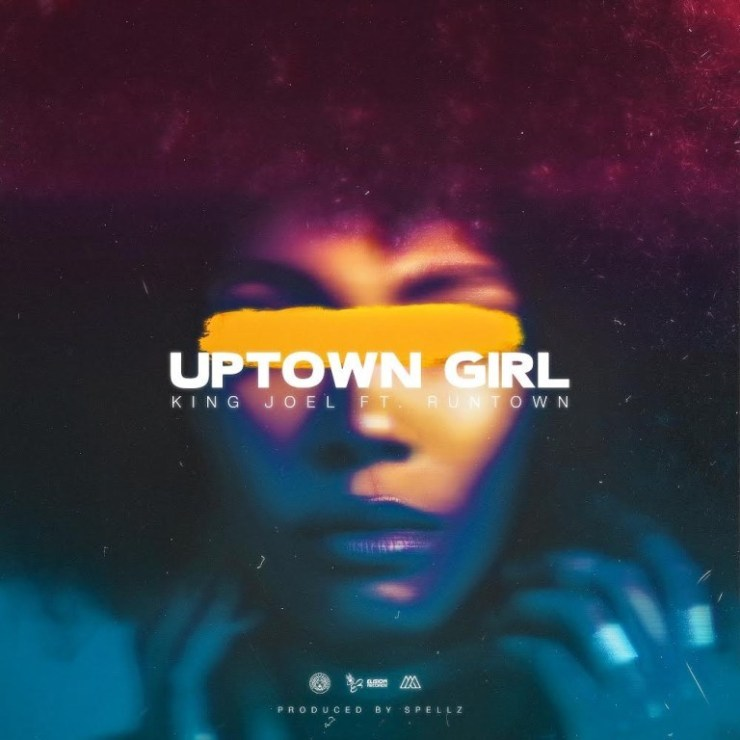 DOWNLOAD MP3: King Joel Ft. Runtown – Uptown Girl
