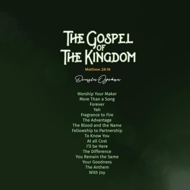 DOWNLOAD MP3: Dunsin Oyekan – The Gospel Of The Kingdom