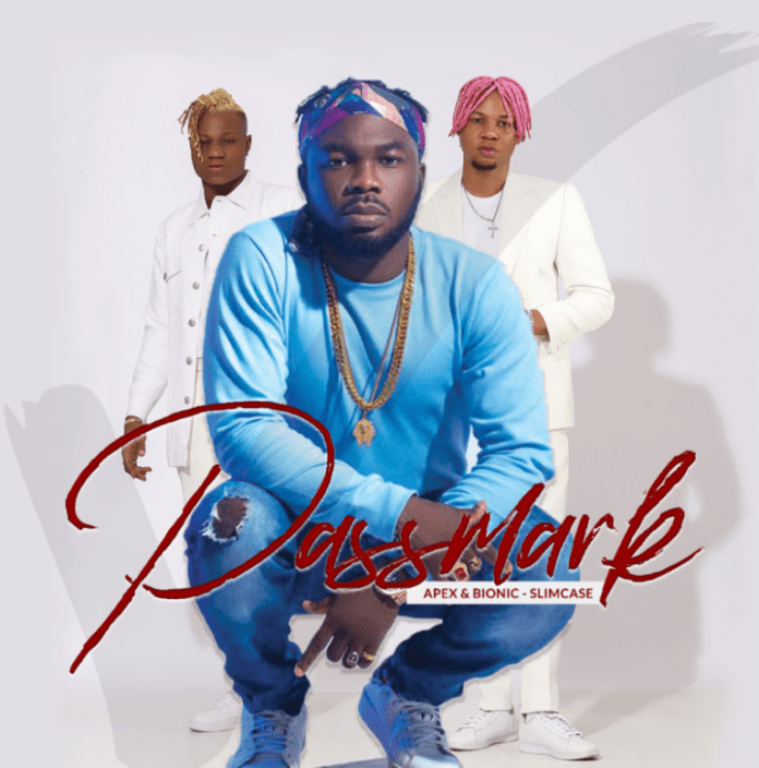 DOWNLOAD Mp3: Apex ft Bionic x Slimcase – Passmark