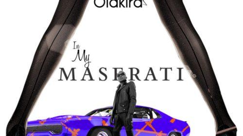 Olakira – In My Maserati (Download Mp3)