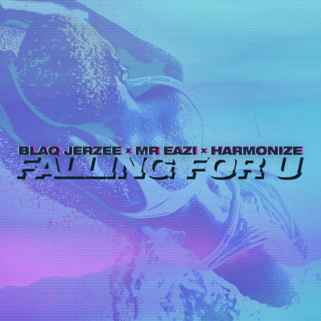 DOWNLOAD MP3: Blaq Jerzee ft Mr Eazi x Harmonize – Falling For U