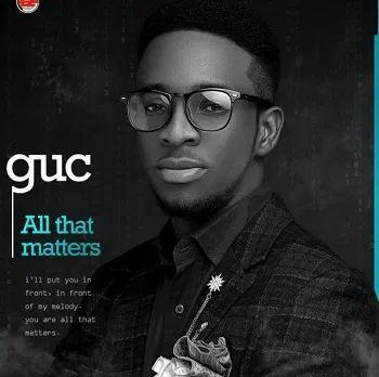 Lyrics: All That Matter – GUC