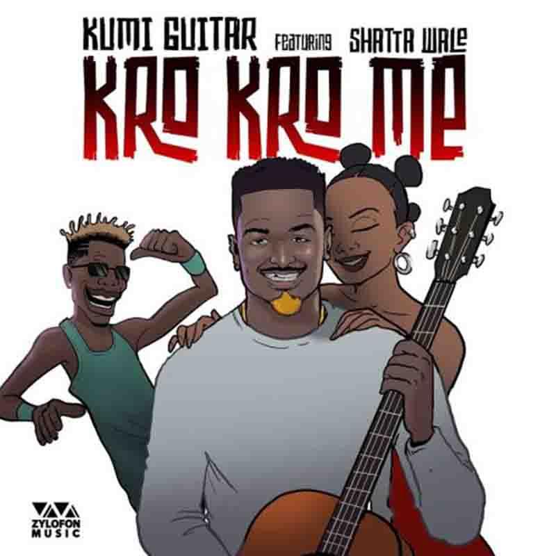 DOWNLOAD MP3: Kumi Guitar ft Shatta Wale  – Kro Kro Me