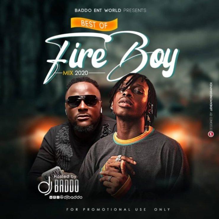 [Mixtape] DJ Baddo – Best Of Fireboy Mix 2021