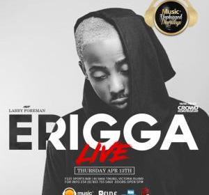 Erigga And Big Brother Naija's DJ Bally This Thursday