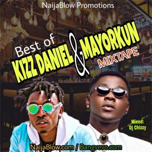 DOWNLOAD: Best Of Mayorkun And Kizz Daniel Mixtape 2021