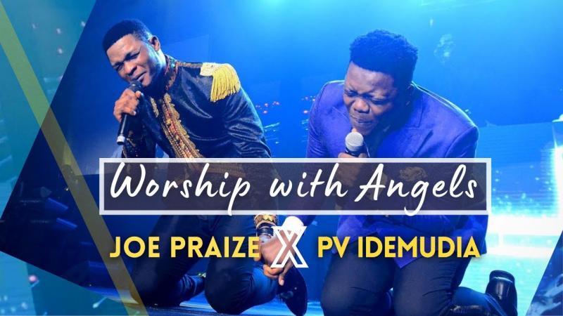 DOWNLOAD MP3: Worship With Angels – Pv Idemudia Ft. Joe Praize