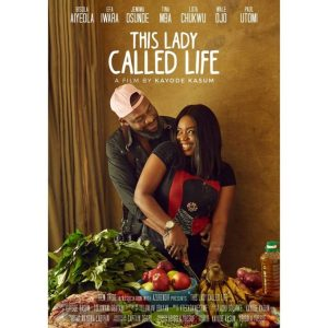This Lady Called Life – Nollywood Movie