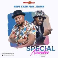 MUSIC: Hope Cash Ft. Zlatan Ibile – Special Number