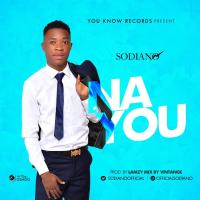 MUSIC: Sodiano - Na You (Prod. By Lamzy)