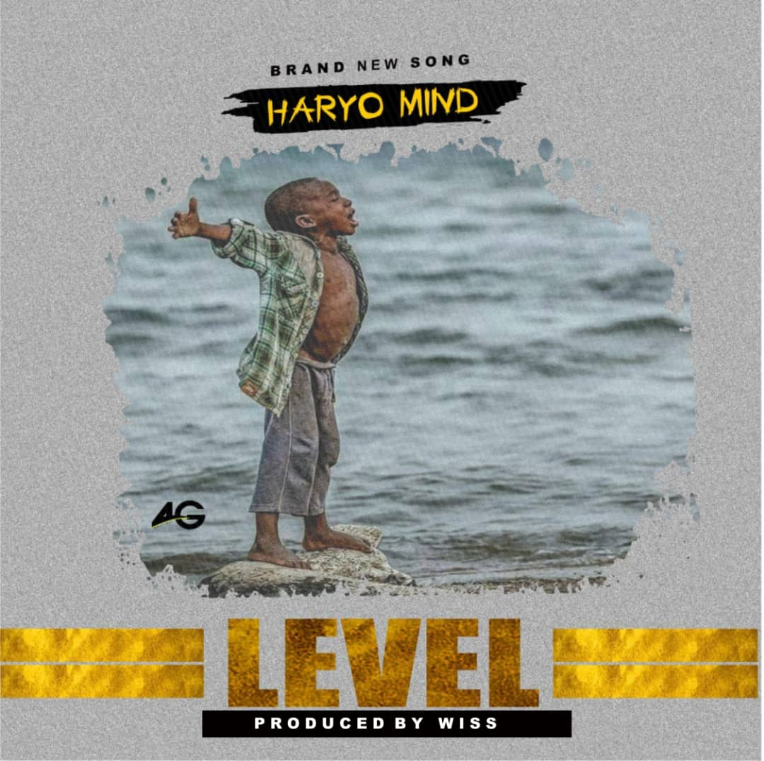 MUSIC: Haryo Mind - Level (Prod. By Wiss)