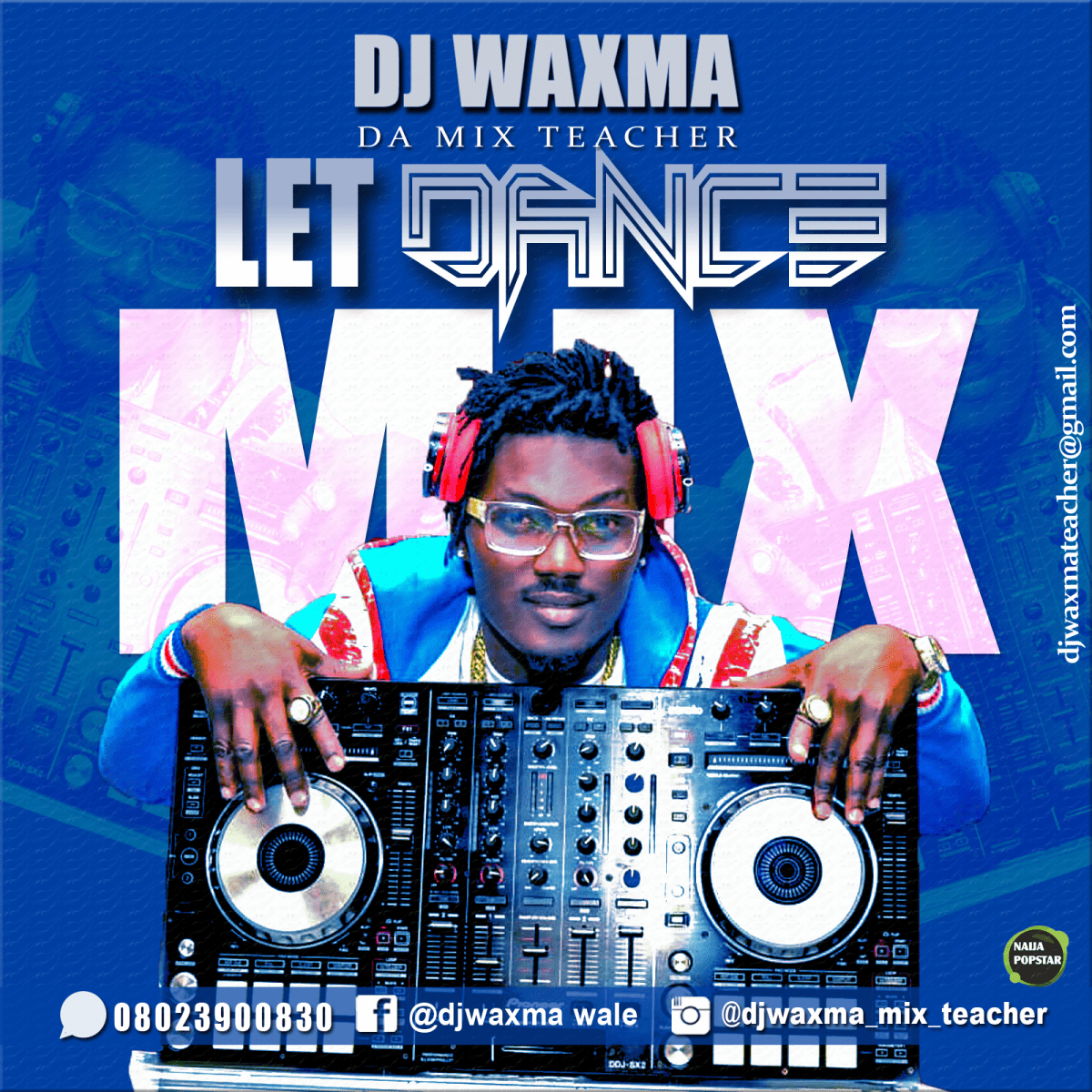 MIXTAPE: DJ Waxma - Let Dance