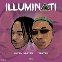 MUSIC: Naira Marley Ft. Zlatan - Illuminati (Prod. by Rexxie)