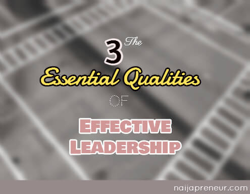 qualities of effective leadership
