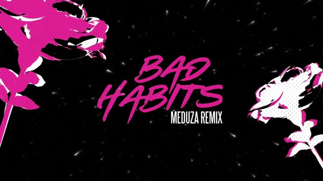 Bad Habits MEduza