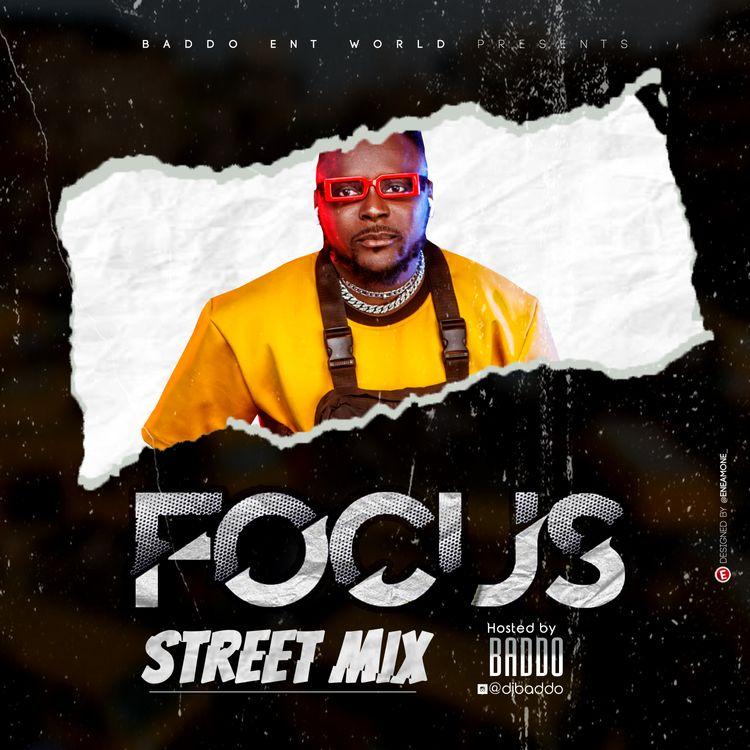 DJ Baddo Focus Street