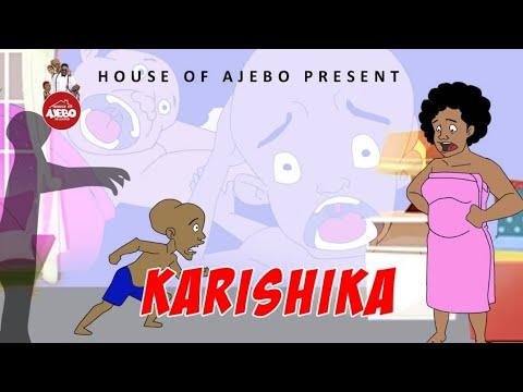 House Of Ajebo Karishika