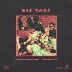 Zoocci Coke Dope & Die Mondez – Die Dope (FULL EP)