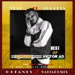DJ Fanes – Best Of Victor AD Mix (2019 Mixtape)