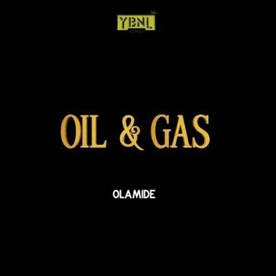 Olamide - Oil & Gas Mp3 Audio Download