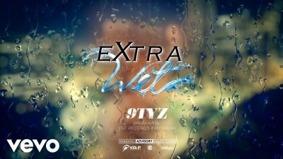 9TYZ - Extra Wet Mp3 Audio Download