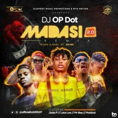 DJ OP Dot - Madasi 2.0 ft. Jaido P, Leke Lee, Mr Bee & Mohbad Mp3 Audio Download