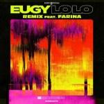 Eugy ft. Farina – Lolo (Remix)