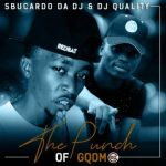Sbucardo Da DJ & DJ Quality Ft. DJ Target no Ndile – Run