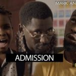 VIDEO: Mark Angel Comedy – ADMISSION (Episode 213)