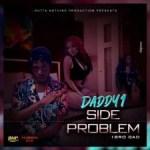 Daddy1 – Side Problem