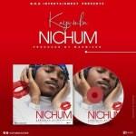 Kayumba – Nichum (Prod. by Maxmizer)