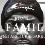 VIDEO: Joey B Ft. Sarkodie & Kwesi Arthur – La Familia