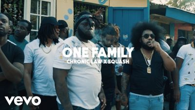 Chronic Law Ft. Squash - One Family (Audio + Video) Mp3 Mp4 Download