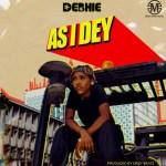Debhie – As I Dey (Prod. Drey Beatz)