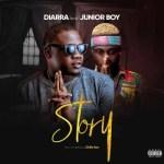 Diarra Ft. Junior Boy – Story