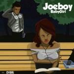 JoeBoy – Baby Girl