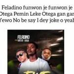 Feladino x Leke Lee x Otega – Ewe Away (+ Lyrics)