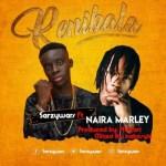 Sarzy Wars Ft. Naira Marley – Renibala