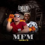Leke Lee Ft. Mohbad – MFM (Mountain Of Fire)